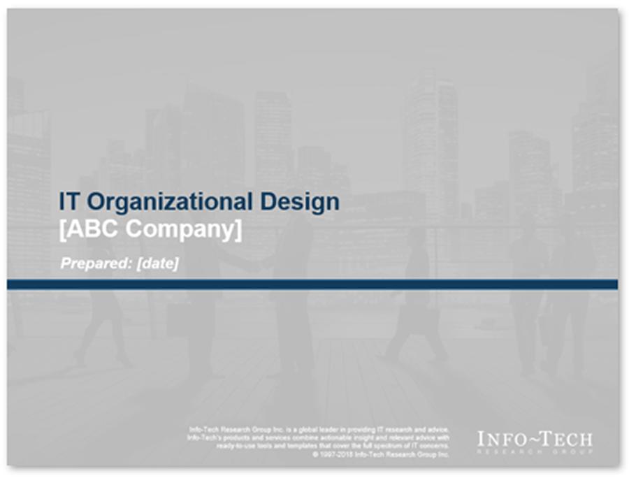 Screenshot of Info-Tech's Organizational Design Communications Deck
